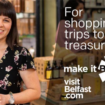 Make it Belfast marketing Campaign