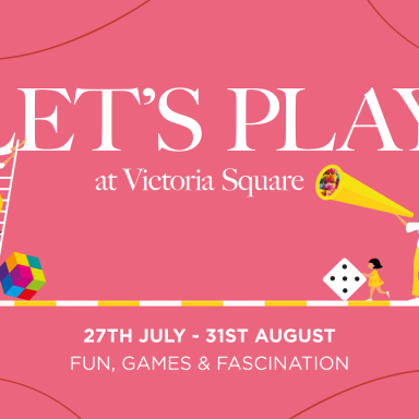 Let's Play at Victoria Square