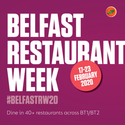 Belfast Restaurant Week is coming back in 2020!