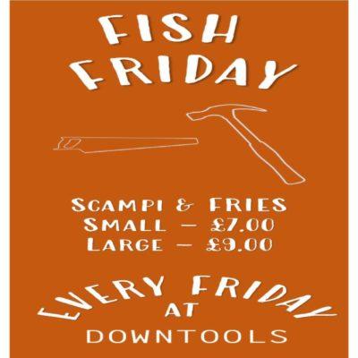 Fish Fridays at Down Tools