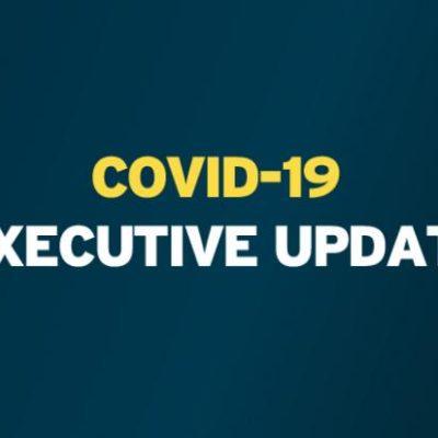 covid 19 executive update